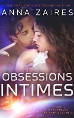 Obsessions Intimes par Anna Zaires