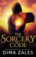 The Sorcery Code by Dima Zales