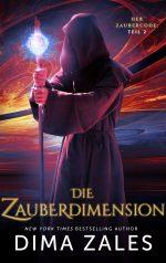 Die Zauberdimension von Dima Zales