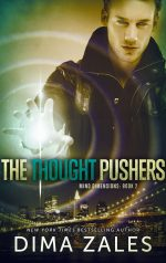 The Thought Pusher by Dima Zales
