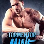 Tormentor Mine Cover Reveal, Excerpt, & Pre-Order