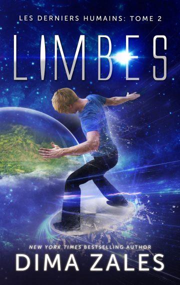 Limbes (Les Derniers Humains : Tome 2)